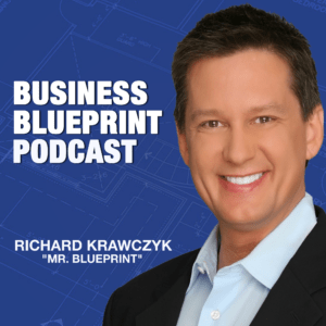 Business Blueprint Podcast with Richard Krawczyk